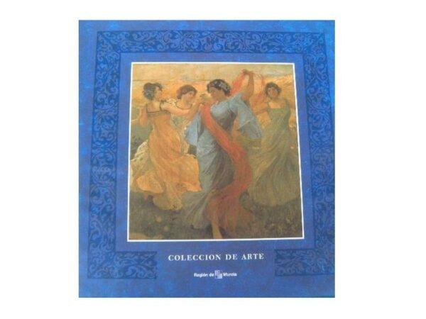 Collecion de Arte (Patrimonio de la comunidad autonoma de Murcia)