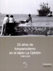 20 Años De Fotoperiodismo En El Diaraio La Opinión