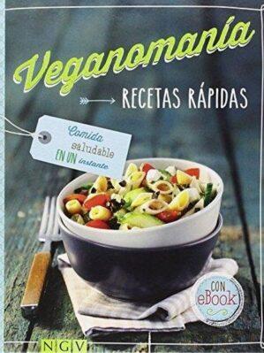 Veganomanía (Recetas rápidas)