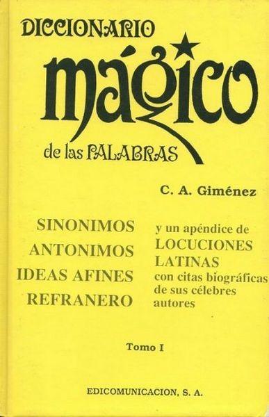 Diccionario Mágico De Las Palabras I (A-I)