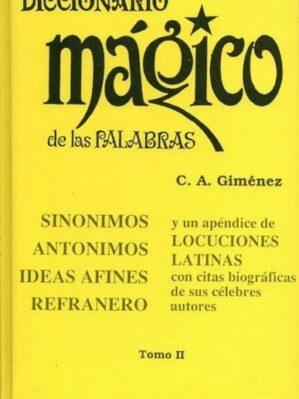 Diccionario Mágico De Las Palabras II (J-Z)