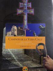 Caminos De La Vera Cruz