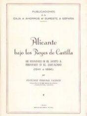 Alicante bajo los Reyes de Castilla