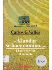 Al Andar Se Hace Camino (con dedicatoria)