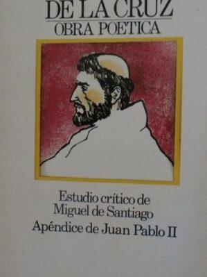 San Juan de la Cruz: Obra Poe?tica Completa