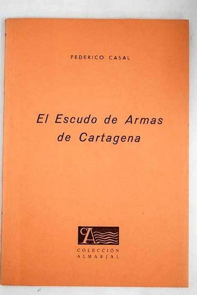 El escudo de Armas de Cartagena
