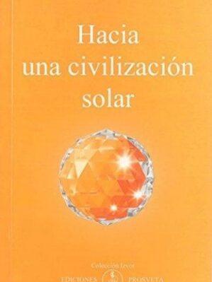 Hacia Una Civilización Solar