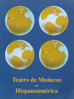 Teatro de Muñecos en Hispanoamérica