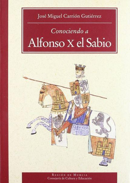 Conociendo A Alfonso X El Sabio