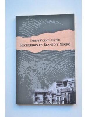 Recuerdos En Blanco Y Negro