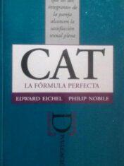Cat : la fórmula perfecta