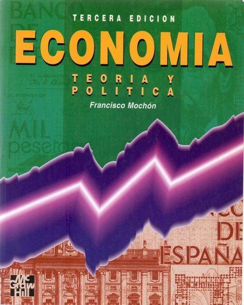 Economía : Teoria y politica