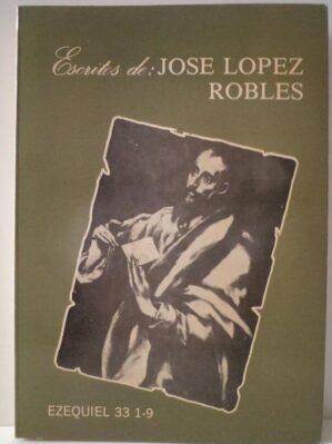 Escritos de : Jose Lopez Robles