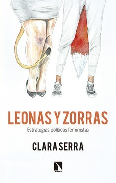 Leonas y zorras. Estrategias políticas feministas