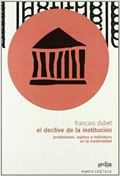 El Declive De La Institución