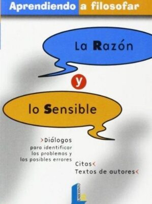 LA RAZON Y LO SENSIBLE.