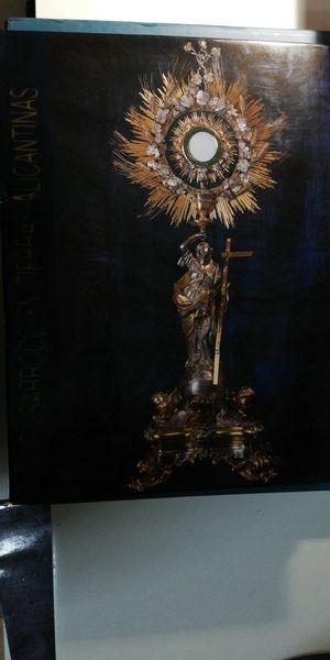 El Barroco En Tierras Alicantinas: Arte Religioso Pintura Y Plateria
