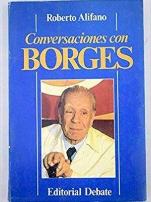 Conversaciones Con Borges