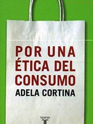 Por Una ética Del Consumo