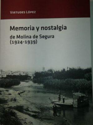 Memoria y nostalgia de Molina de Segura