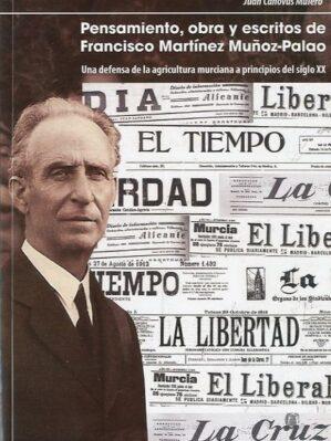 Pensamiento, obra y escritos de Francisco Martínez Muñoz-Palao