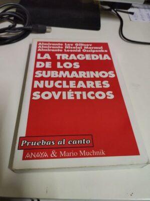 La tragedia de los submarinos nucleares soviéticos