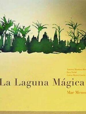 La Laguna Magica