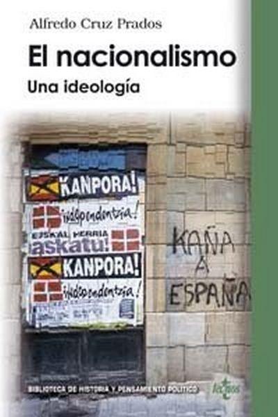 El Nacionalismo: Una Ideologia