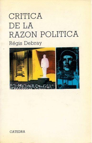 Crítica De La Razón Política