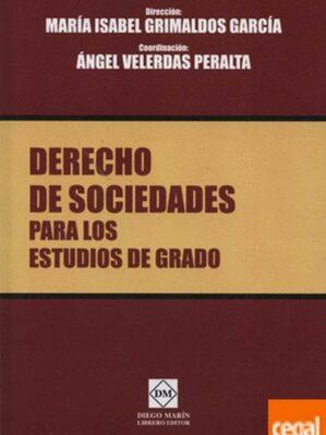 Derecho De Sociedades Para Los Estudios De Grado