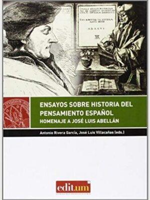 Ensayos Sobre Historia Del Pensamiento Espan?ol