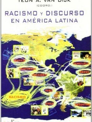 Racismo Y Discurso En America Latina