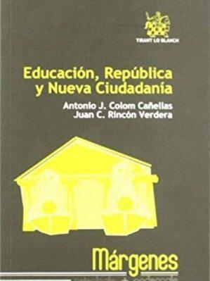 Educacion, Republica Y Nueva Ciudadania