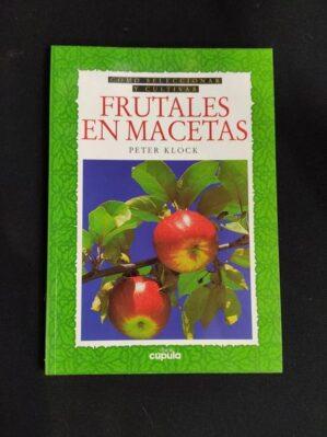 Como selecconar y cultivar frutales En Macetas