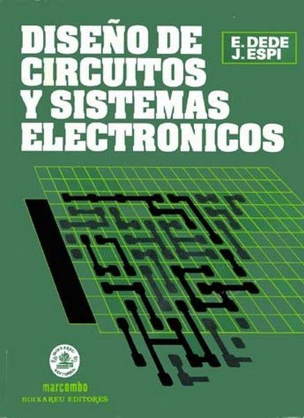 Diseño De Circuitos Y Sistemas Electronicos