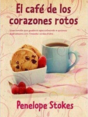 El Cafe De Los Corazones Rotos
