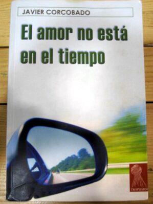 El amor no está en el tiempo. Dedicado por el autor