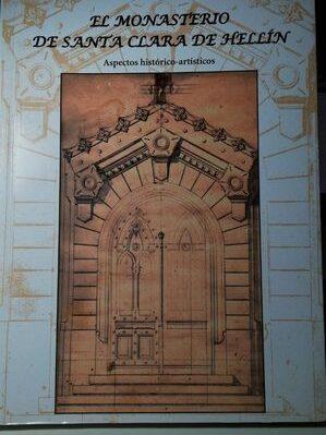 El Monasterio De Santa Clara De Hellin