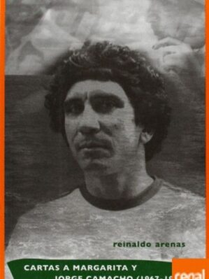 Cartas A Margarita Y Jorge Camacho (1967-1990)