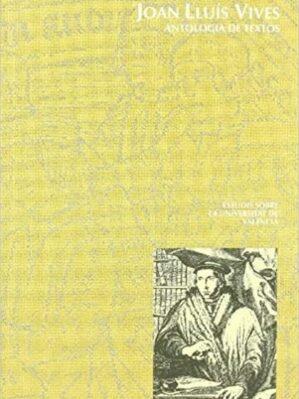Antologia De Textos De Juan Luis Vives