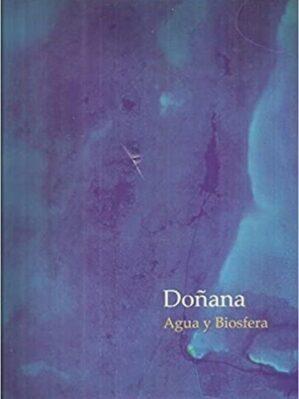 Doñana: Agua Y Biosfera