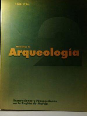 Memorias De Arqueologa 1985-1986