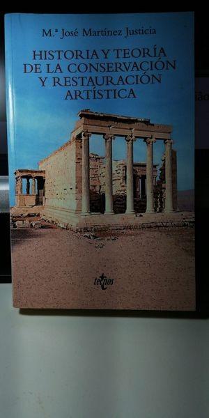 Historia Y Teoria De La Conservacion Y Restauracion Artistica