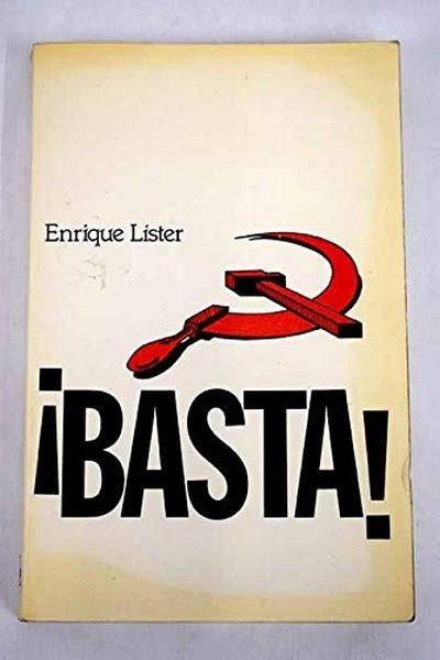 Basta!: Una Aportacion A La Lucha Por La Recuperacion Del Partido